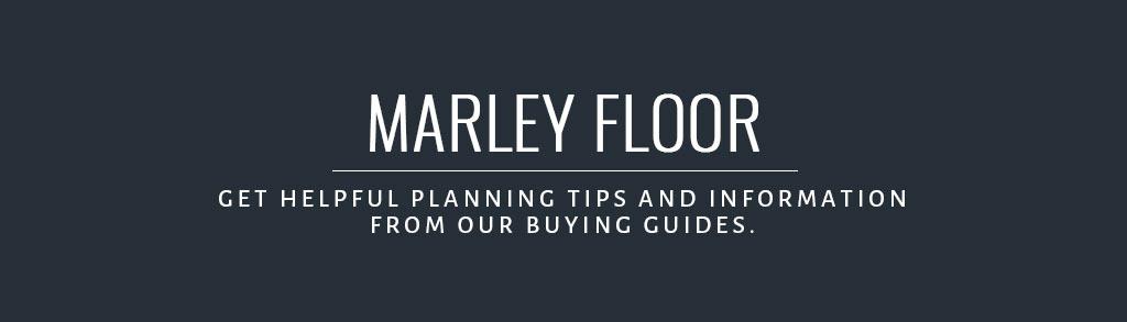 Marley Floor Buyer S Guide