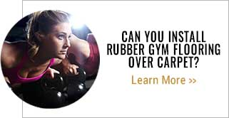 Can you install rubber gym flooring over carpet